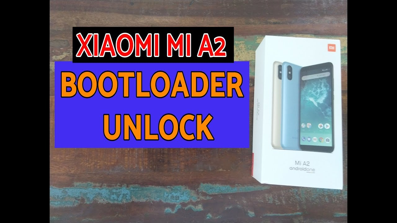 How to : Xiaomi Mi A2 Bootloader Unlock (Windows/Mac/Linux)