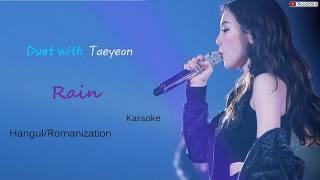 [Duet with Taeyeon] - Rain karaoke/hangul/romanization