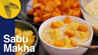 Sabu Makha: Sago/sabudana with summer fruits in this no-cook Bengali snack