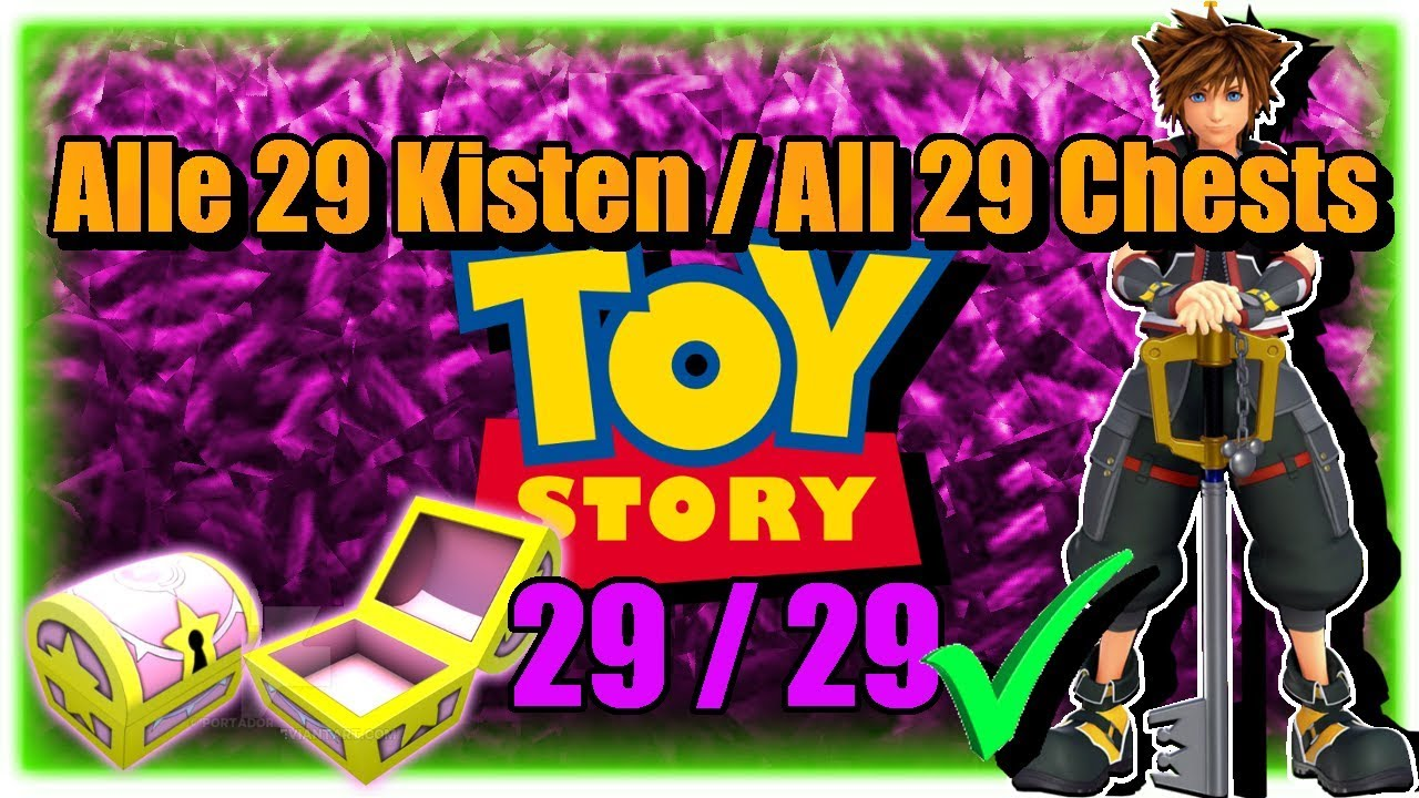 Kingdom Hearts 3 Toy Story All Chests Alle Truhen Youtube