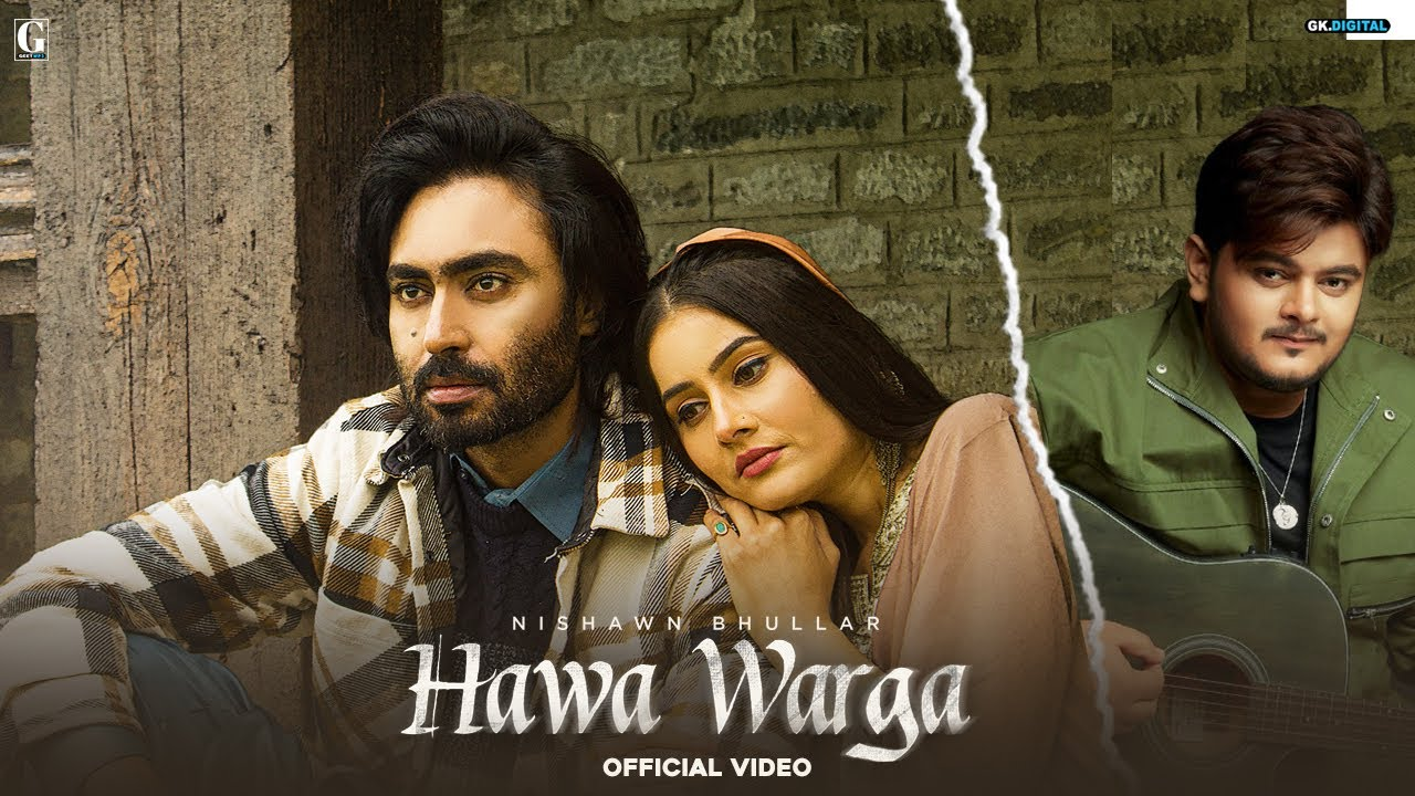 Hawa Warga : Nishawn Bhullar (Full Video) Vishal Mishra | Latest Songs 2021 | GK | Geet MP3