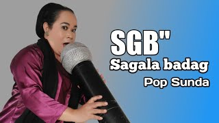 POP SUNDA SGB // Sagala badag