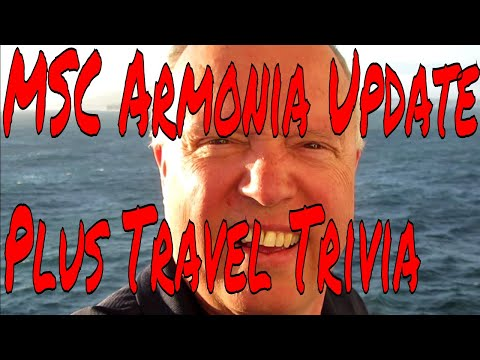MSC Armonia Update Cruise Ship Updates and Trends Plus Get Ready for Travel Trivia!