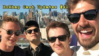 BoRhap Cast Updates #40