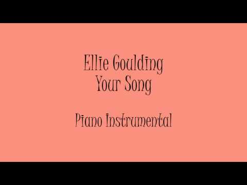 Ellie Goulding - Your Song (Piano Instrumental) Karaoke