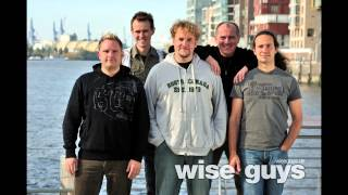 Wise Guys - Jetzt ist Sommer (A Cappella)