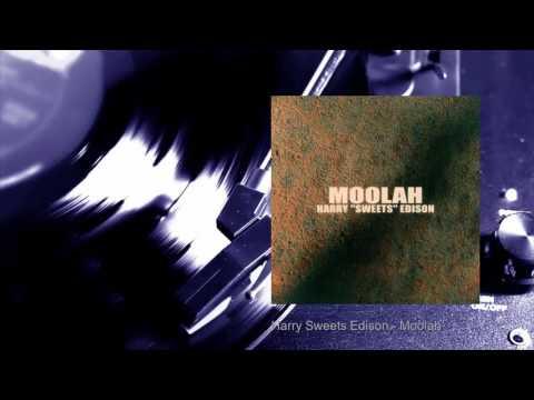 Harry ''Sweets'' Edison - Moolah (Full Album)