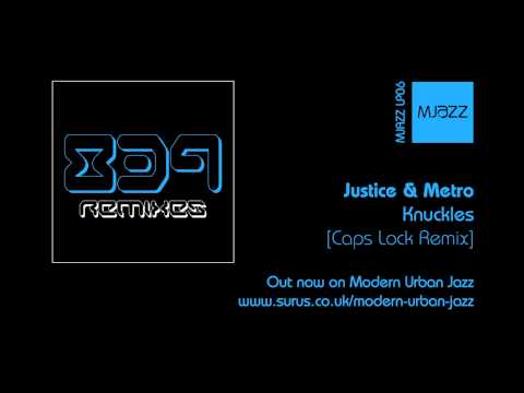 Knuckles - [Caps Lock Remix] - Justice & Metro - 839 Remixes