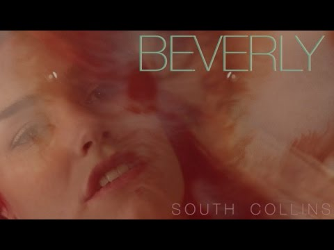 "Beverly - ""South Collins"" (Official Music Video)"