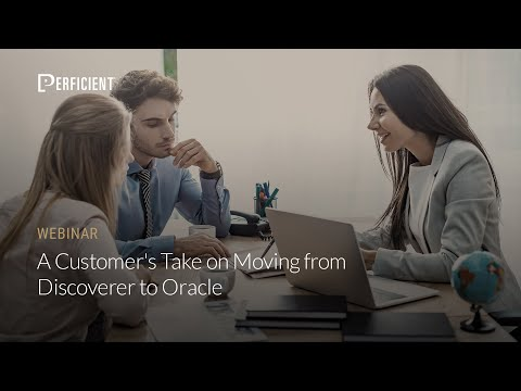 A Customer's Take on Moving from Discoverer to Oracle Business Analytics