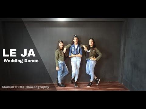 Le Ja Re Dance Cover | Tanishk Bagchi | Dhvani Bhanushali | Manish Dutta Choreography