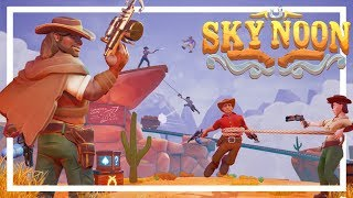 NEW Arena Wild West FPS Game - SKY NOON Beta Gameplay