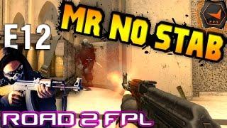 CS GO Road To FPL - E12 Mr No Stab