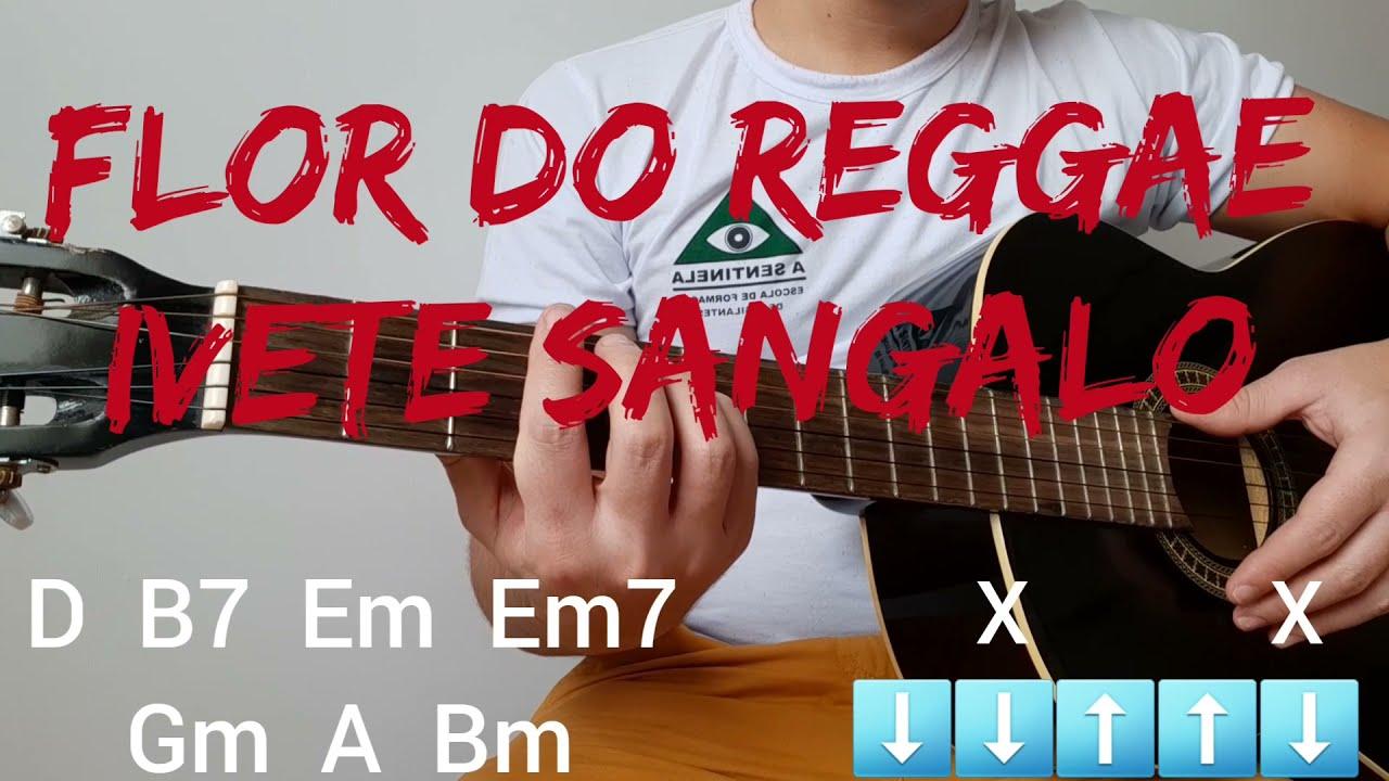 Download Flor do reggae, Ivete Sangalo, video aula de violão