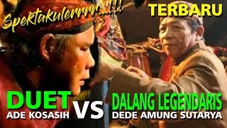 LANGKA!! (001) DUET DEDE AMUNG SUTARYA VS ADE KOSASIH SUNARYA (DALANG LEGENDARIS JAWA BARAT)