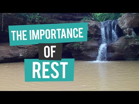 The Importance of Rest