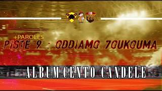 ALBUM CENTO CANDELE +PAROLES   PISTE 9 - 7oukouma Odiamo