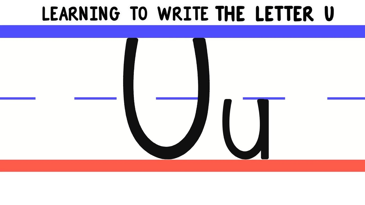 Write The Letter U  Abc Writing For Kids  Alphabet Handwriting By