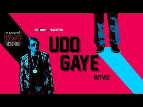 AIB Udd Gaye by RITVIZ Official Music Video BacardiHousePartySessions