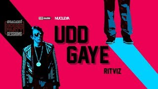 AIB : Udd Gaye by RITVIZ [Official Music Video]...