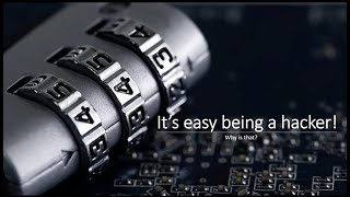 Why It's Easy Being A Hacker