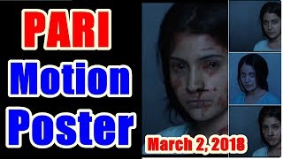Anushka Sharma Pari Movie Motion Poster Out Now