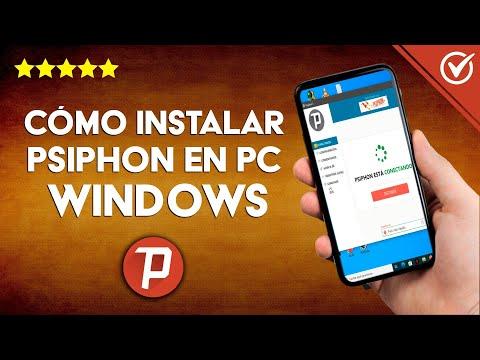 Cómo Descargar, Instalar y Configurar Psiphon en PC con Windows 7/8/10