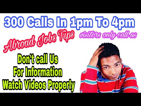 Abroad Jobs Tips, Please Don't call Us For Details, This No Is Only Those Who R Coming Here For Them