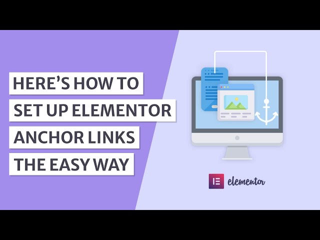 How to Create Anchor Links in WordPress Using Elementor