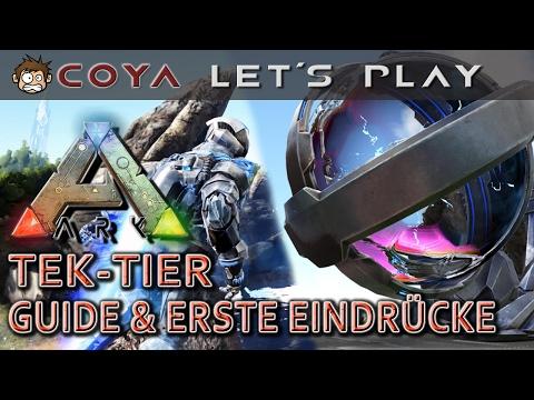 ARK • TEK-TIER - Guide & erste Eindrücke • PATCH 254 • ARK Deutsch Survival Evolved