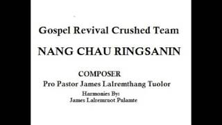 Nang Chau Ringsanin_Gospel Revival Crusade Team
