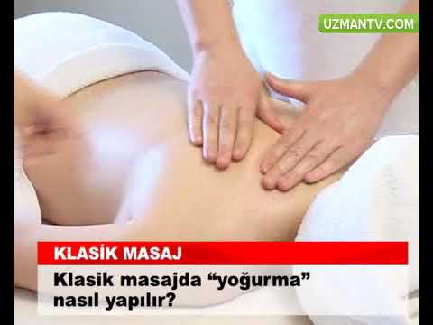 Klasik masajda yoğurma nasıl yapılır? #2