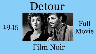 Detour 1945 Film Noir Full Movie