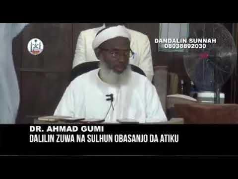 Dalilin Zuwa Sulhun Atiku Da Obasanjo Dr Ahmad Gumi thumbnail