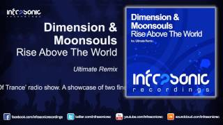 Dimension & Moonsouls - Rise Above The World (Ultimate Remix)