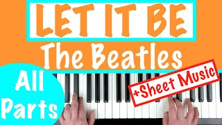 How to play LET IT BE - The Beatles   Piano Chords Tutorial + Sheet Music