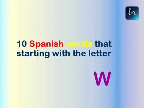 Spanish words that starting with W (10 words)   YouTube