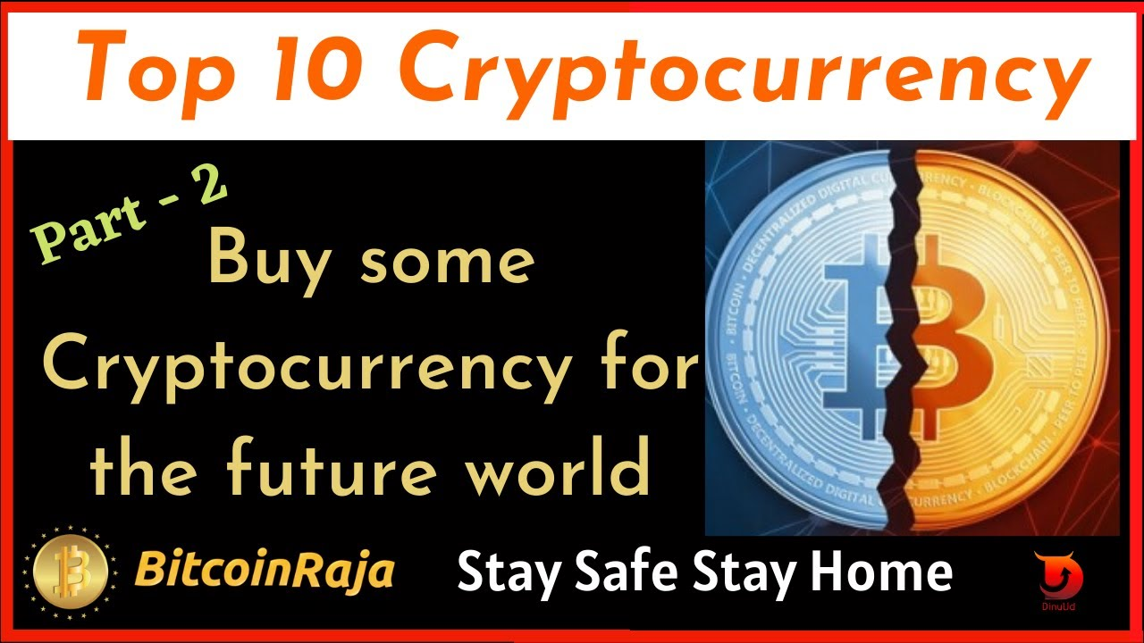 top 10 cryptocurrency to buy for future