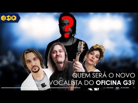 OFICINA G3: Quem será o novo VOCALISTA?