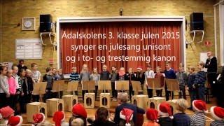 Nu er det jul igen SYNGE MED TEKST 3 klasse 2015