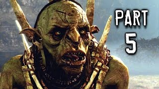 Middle Earth Shadow Of Mordor Walkthrough Gameplay Part 5 - Climbing The Ranks (ps4)