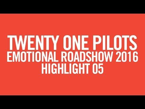 twenty one pilots: ERS2016 [Highlight 05]