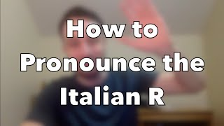 How to Pronounce the Italian R   Weilà University