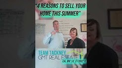 4 Reasons To Sell Your Home This Summer!