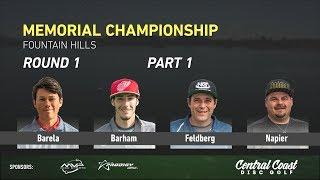 2018 Memorial Round 1 Part 1 (Barela, Barham, Feldberg, Napier)