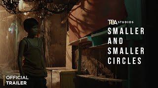 Smaller and Smaller Circles - Official Trailer