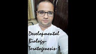 Developmental Biology-Teratogenesis