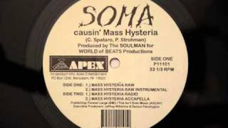 Soma Causin' Mass Hysteria  Rare 1994 Pa Rap