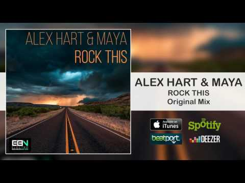 Alex Hart & Maya - Rock This [Electro Bounce Nation]