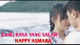 Rasa Yang Salah Happy Asmara